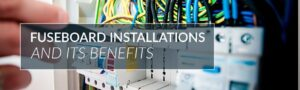 useboard-installations-and-its-benefits-fuse-box